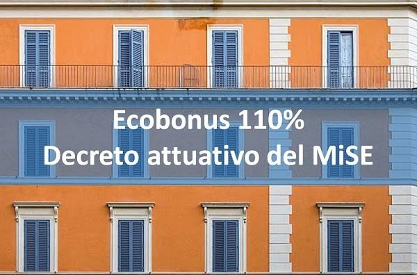 Ecobonus 110 % : il decreto attuativo del MiSE (bozza)
