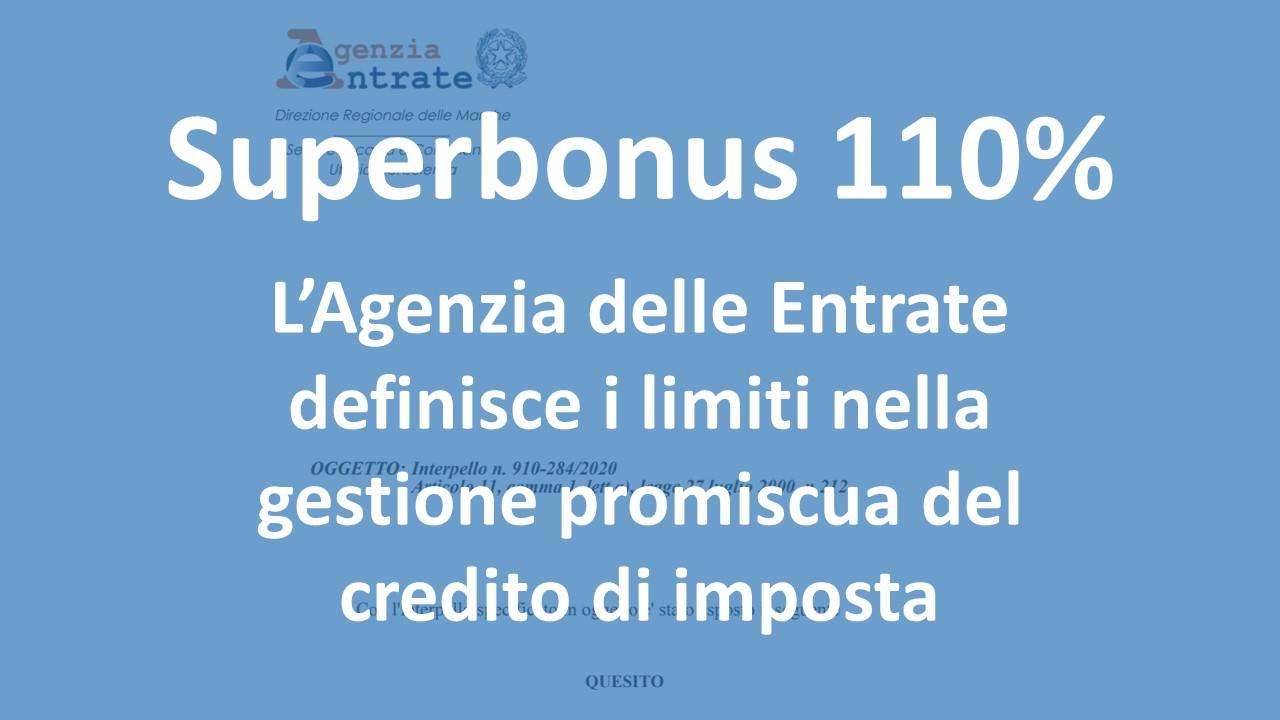Superbonus 110%  : i limiti nella gestione promiscua del credito di imposta