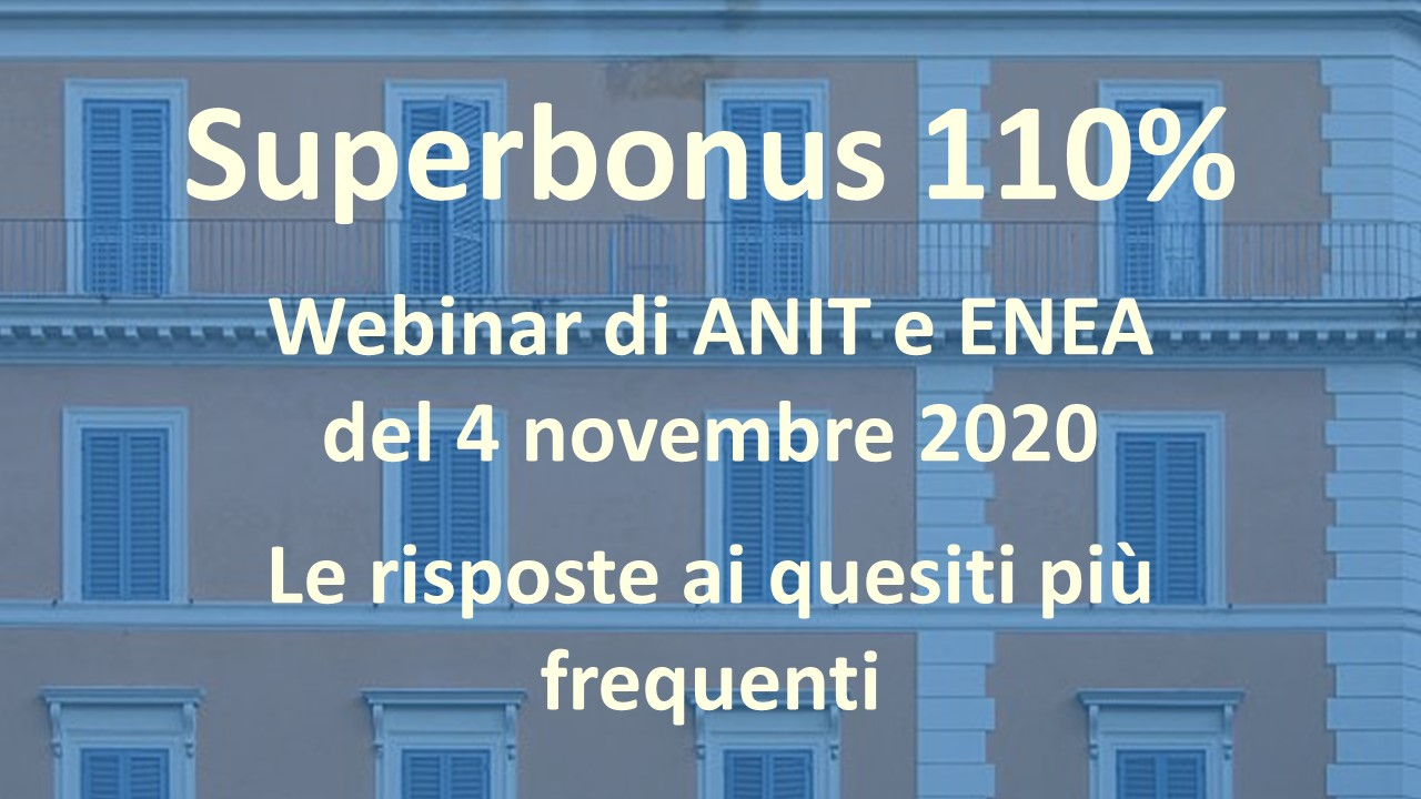 Superbonus 110% : webinar di ANIT e ENEA del 4 novembre 2020